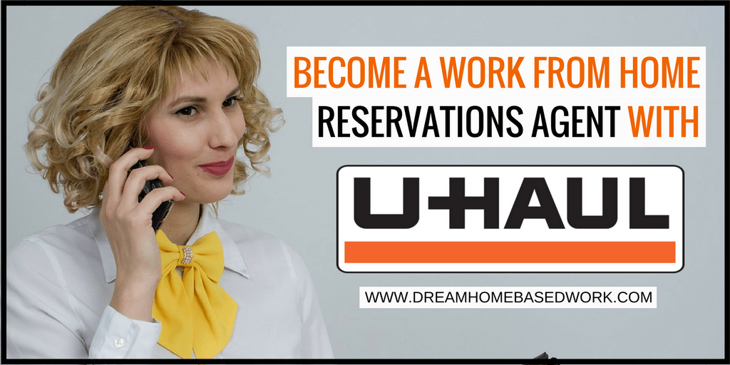 Become A Uhaul Work from Home Reservations Agent