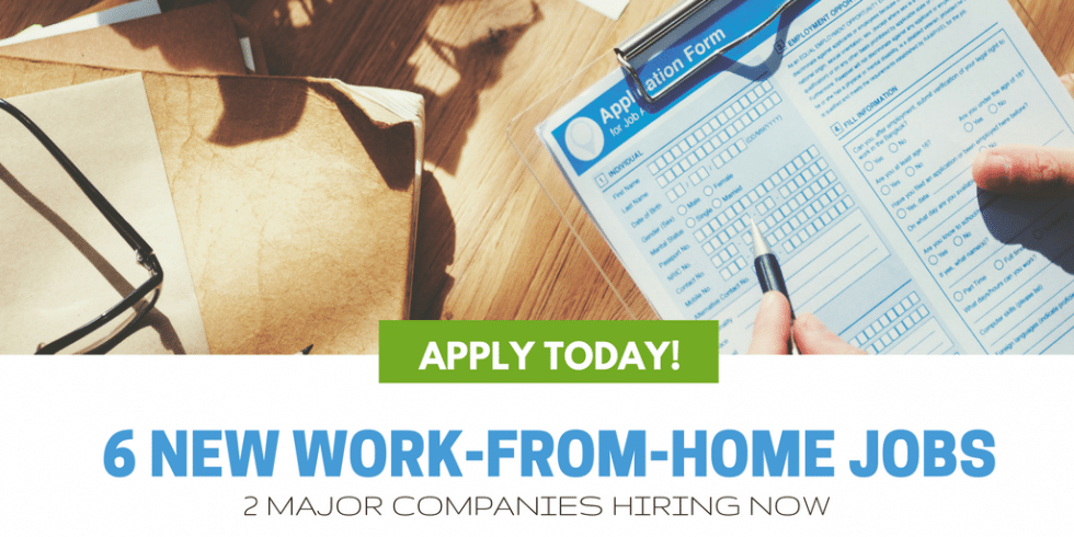 6 New Work-from-Home Jobs (2 Major Companies Hiring)