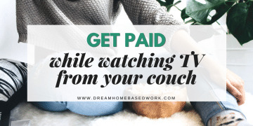 Get Paid While Watching TV from Your Couch
