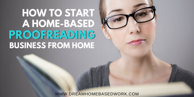 How to Start a Home-Based Proofreading Business