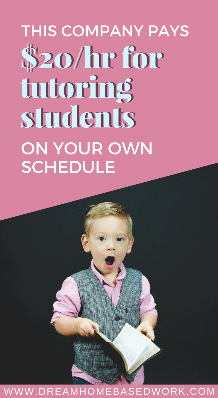 Work from Home Tutoring Jobs? This Company Pays $20/Hr for Tutoring Students on Your Own Schedule