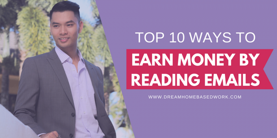 Top 10 Ways Eays To earn Money Reading Emails Online