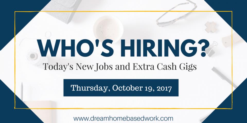Fresh Home Based Job Leads for Thursday, October 17, 2017