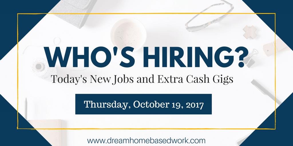 Fresh Work from Home Job Leads for Thursday, October 19, 2017