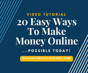 20 Easy Ways To Make Money Online.. Possibly Today!