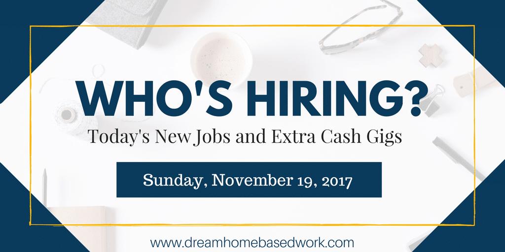 Fresh Work from Home Job Leads for November 19, 2017