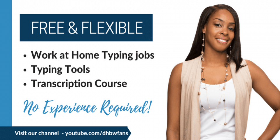 Free and Flexible Work at Home Typing Jobs, Typing Tools and Transcription Course