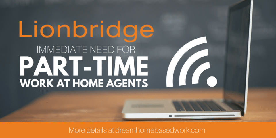 LionBridge Hiring Again! 60 Work from Home Part-Time Jobs Open Now