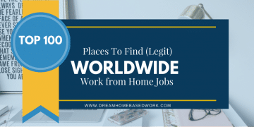 Best 100+ Places To Find (Legit) Worldwide Work at Home Jobs
