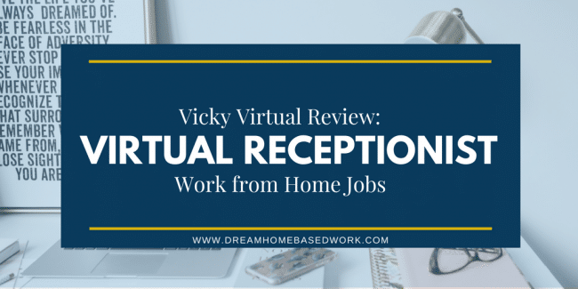 Vicky Virtual Review: A Great Work from Home Option for Virtual Receptionist Jobs