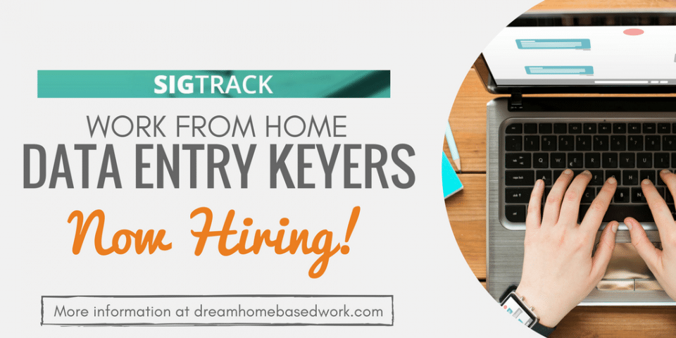 SigTrack Hiring Again! Work from Home Data Entry Jobs Open now