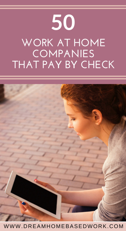 Work from home companies that still pay by check? Yes, Absolutely. You can get paid the old fashion way by check!