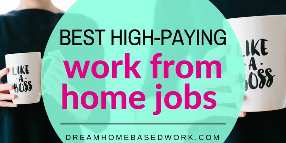 Best High-Paying Work from Home Jobs