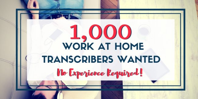 Transcribe Me: 1,000 Work at Home Transcribers Wanted ( No Experience Required)
