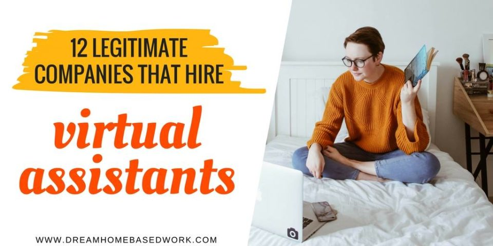 12 Legitimate Companies that Hire Virtual Assistants to Work from Home