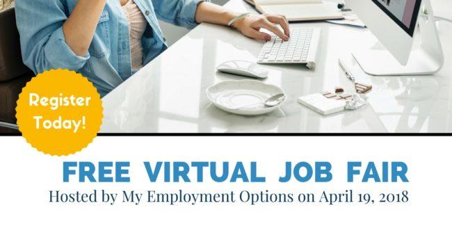 My Employment Options Hosting Free Virtual Job Fair April 19th!