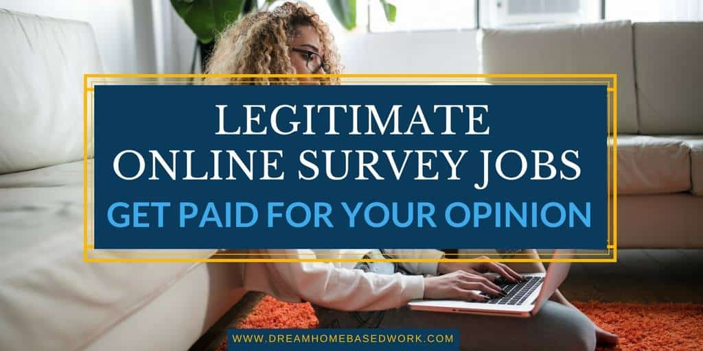 Legitimate Online Survey Jobs - Get Paid For Your Opinion