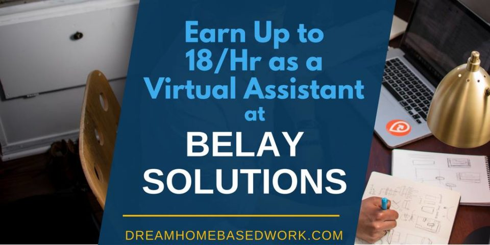 Earn Up To $18 an Hour as a Virtual Assistant Belay Solutions