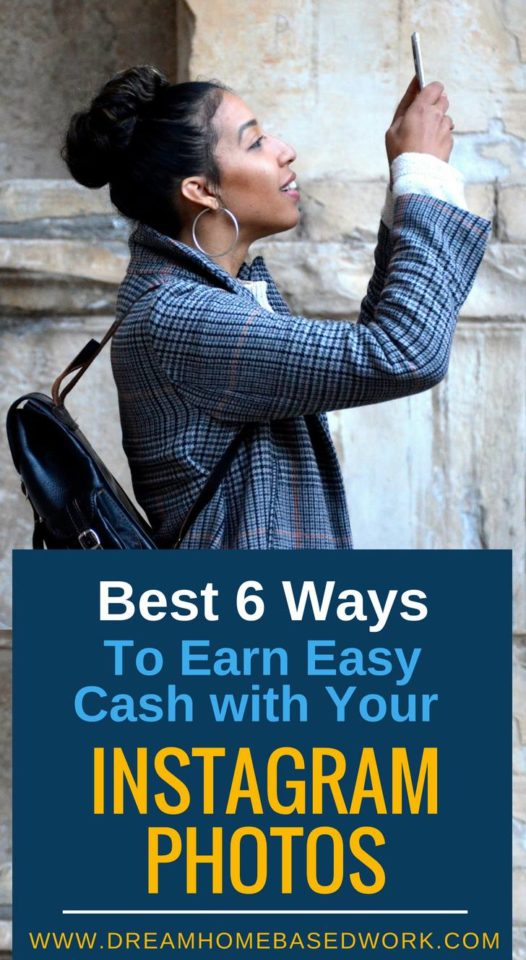 Best 6 Ways To Earn Easy Cash with Your #Instagram Photos - A Legitimate Way To Earn Money on Social Media Sites #workfromhome #dreamhomebasedwork