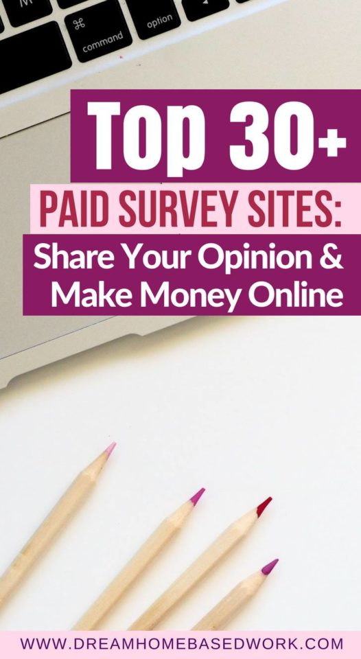 Top 30+ Paid Survey Sites: Share Your Opinion and Make Money