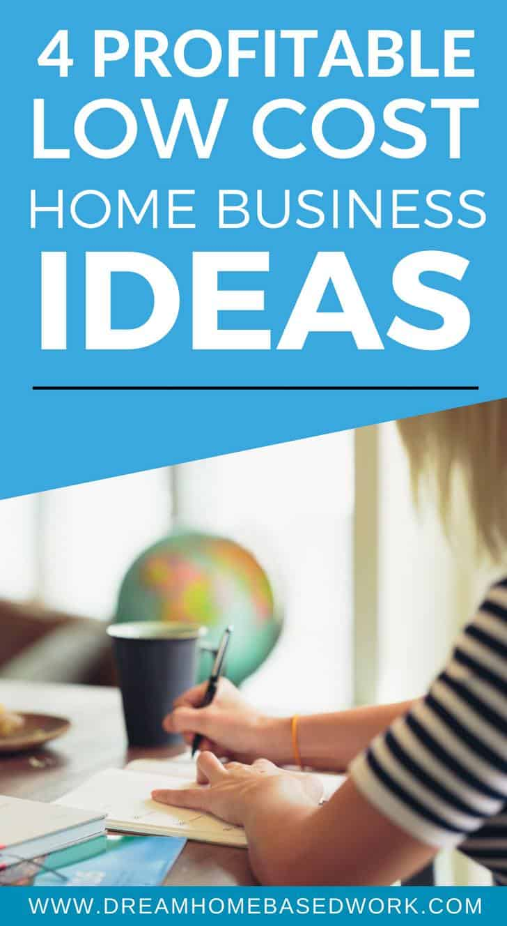 4 Profitable LowCost Home Business Ideas  Dream Home Based Work
