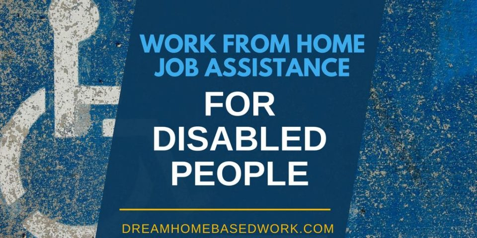 Work from Home Jobs for Citizens on SSDI or SSI Disability Benefits