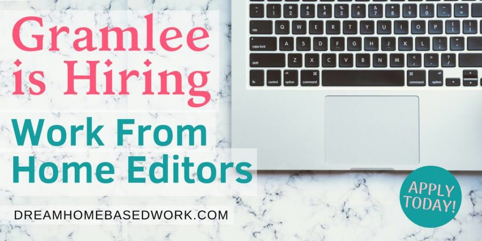 Looking for a part-time remote editing job? Gramlee is always looking for exceptional work from home editors to add to their team.