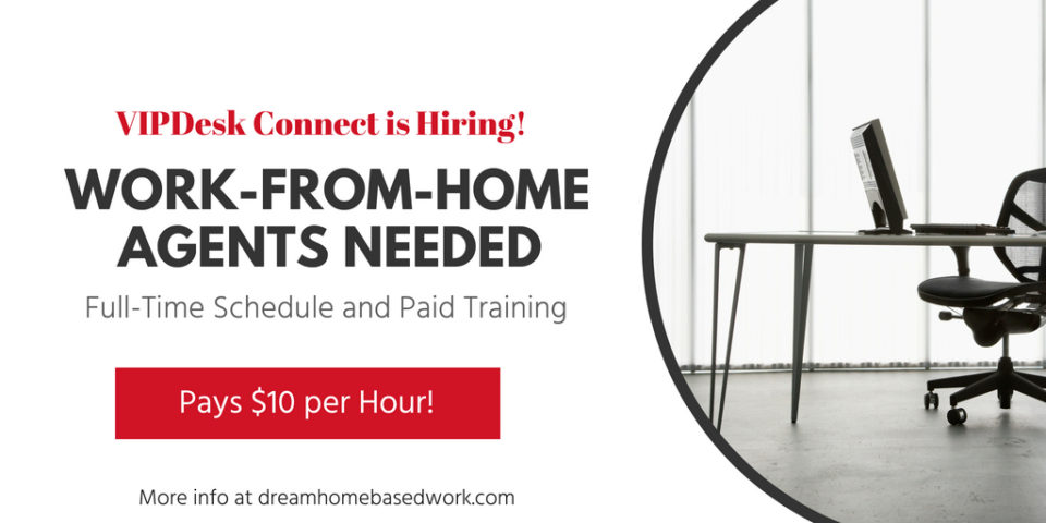 VIPdesk Connect Hiring Work from Home Customer Service Reps, Pays $10/hr.