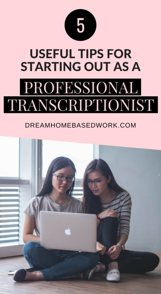 A professional transcriptionist will have to start somewhere. These top 5 tips are meant to help you jumpstart your #workfromhome career in transcription the right way