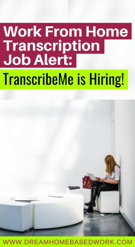 TranscribeMe is one of the best work from home transcription jobs and one of my personal favorites. The company is a top-rated work from home opportunity