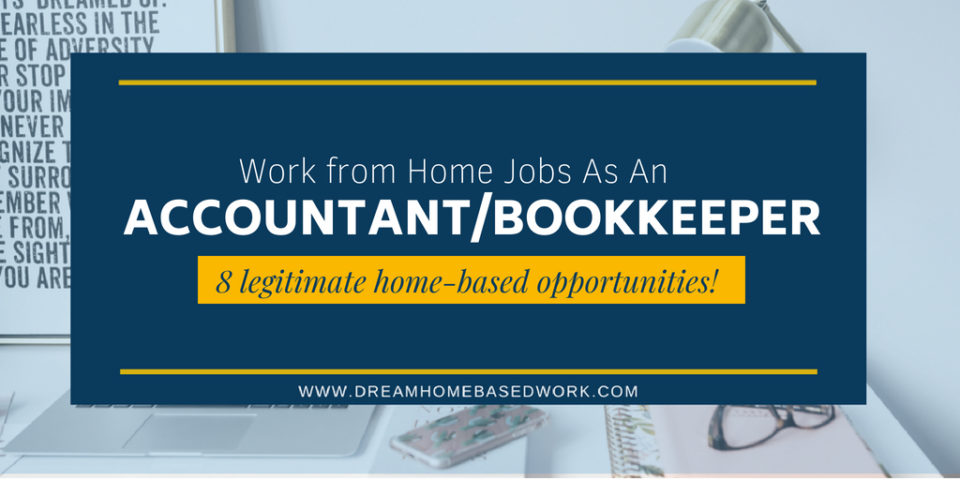 8 Legitimate Online Jobs For Accountants and Bookkeepers: 8 Legitimate Home-Based Opportunities