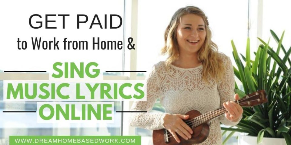 Get Paid To Work from Home and Sing Music Lyrics Online
