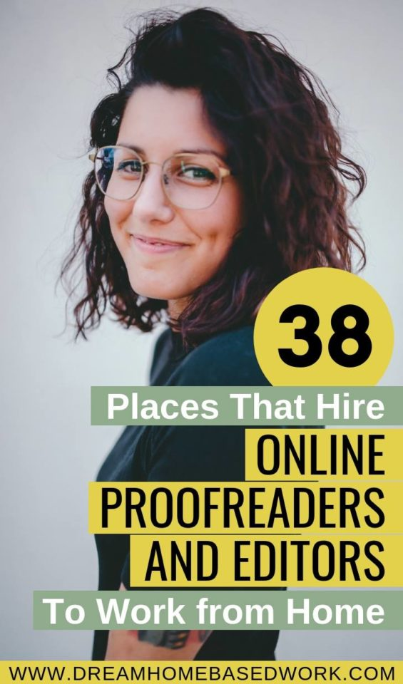 38 Places That Hire Online Proofreaders and Editors To Work from Home
