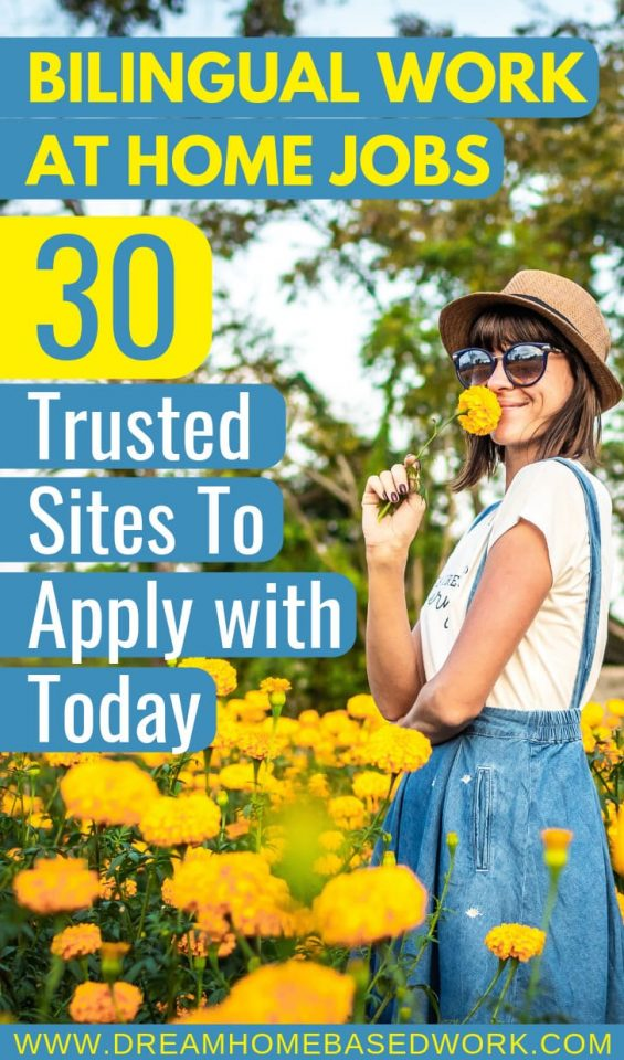 Bilingual Work At Home Jobs: 30 Trusted Sites To Apply with Today