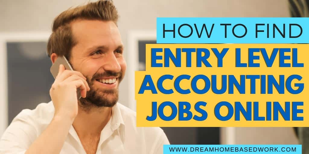 How to Find Work from Home Entry-Level Accounting Jobs