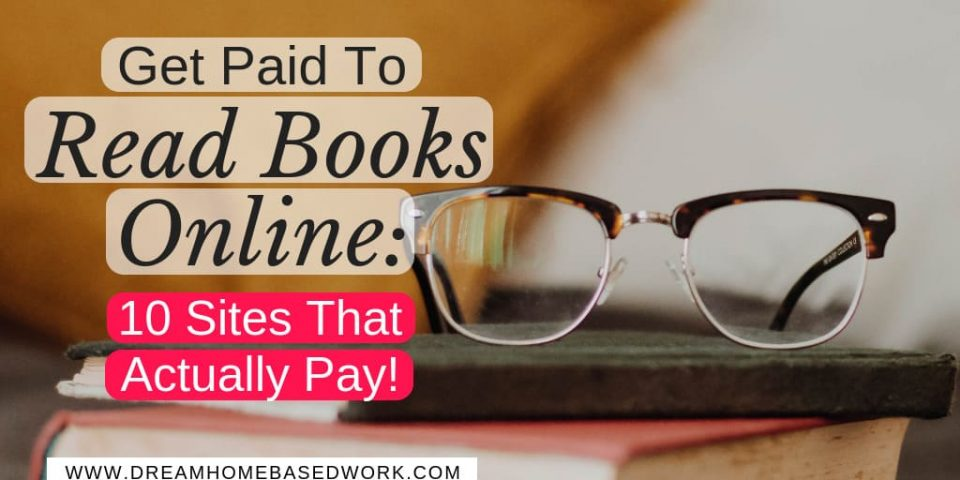 Get Paid To Read Books Online: 10 Sites That Actually Pay