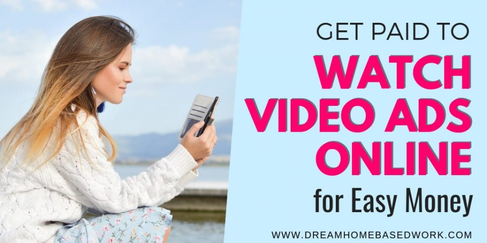 Get Paid to Watch Video Ads Online For Easy Money