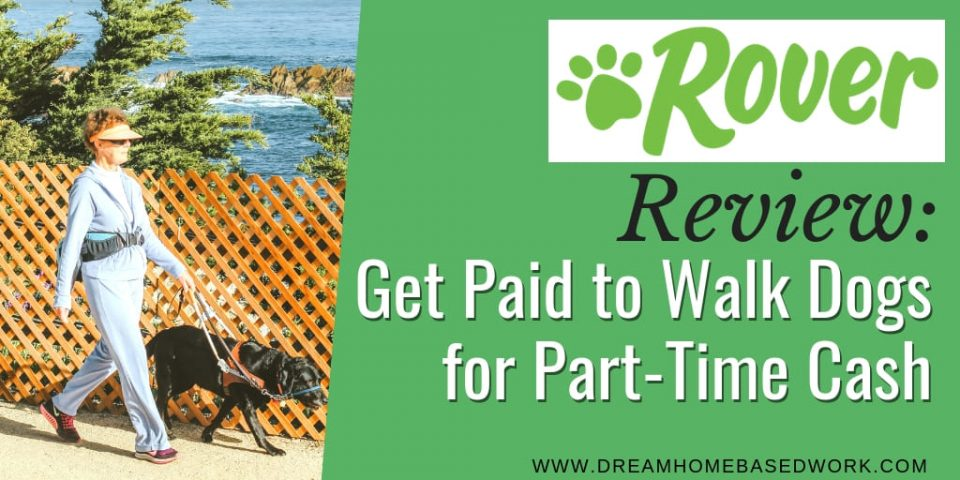 Rover Review: Get Paid to Walk Dogs for Part-Time Cash