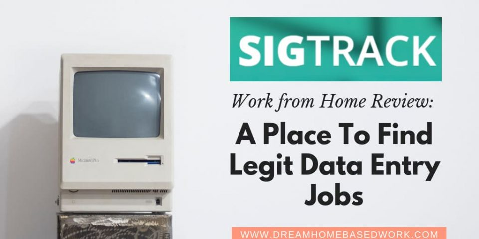 Sigtrack Review: A Place to Find Legit Data Entry Jobs