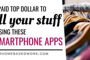Get Paid Top Dollar To Sell Your Stuff by Using These 5 Smartphone Apps