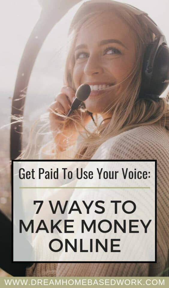 ant to get paid to use your voice and work from home? Here are 7 sites that pay you to use your voice whether you want to sing or do voice overs.