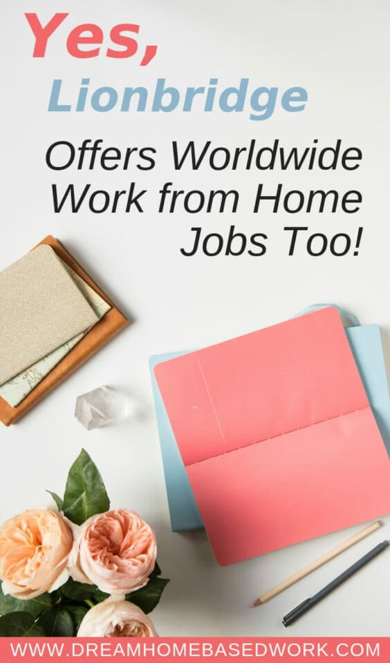 Yes, Lionbridge Offers Non Phone Work from Home Jobs Too! (Open Worldwide). Looking for work from home job that doesn't require you to be on the phone? Or perhaps, with flexibility and great pay? Learn how you can work online with Lionbridge from the comfort of your home.