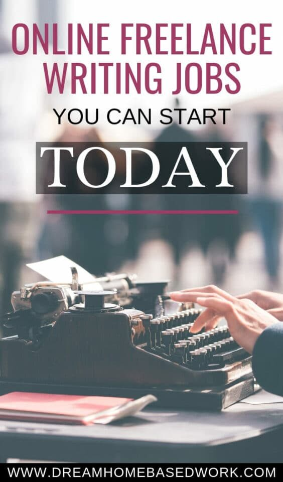 Online Freelance Writing Jobs You Can Start Today Pin