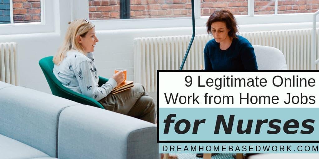 9 Legitimate Online Work from Home Jobs for Nurses