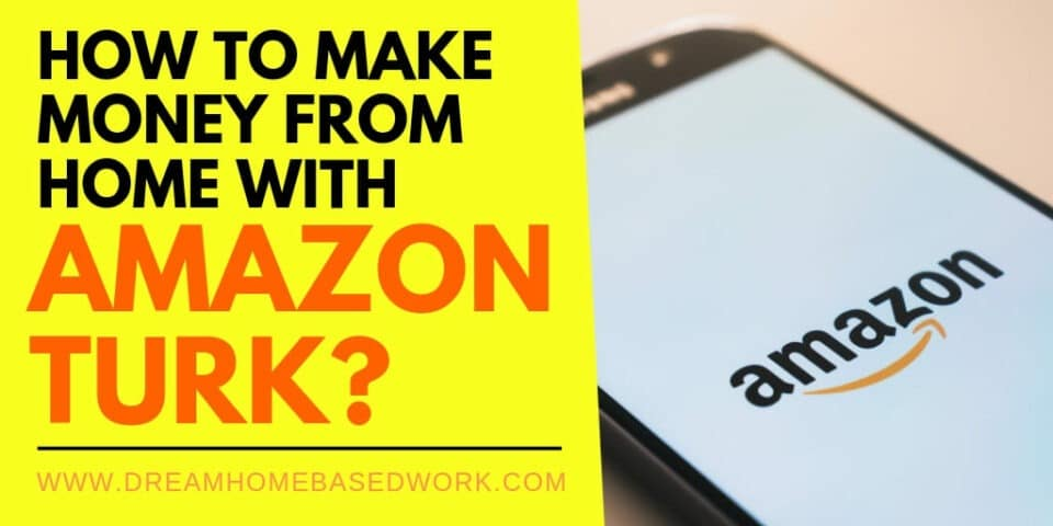 How to Make Money From Home with Amazon Turk