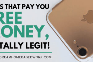 Apps That Pay You Free Money, Totally Legit!