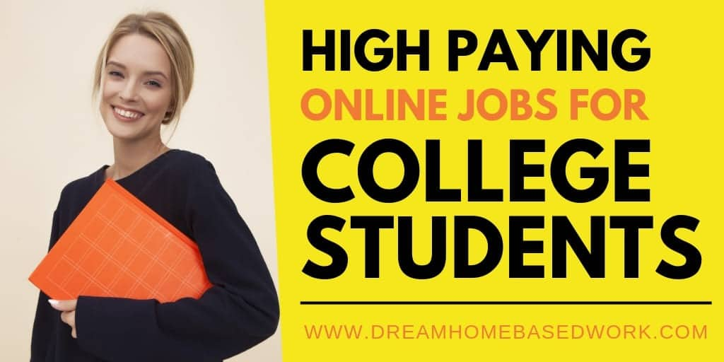 10 High Paying Jobs for College Students to Earn Money Online