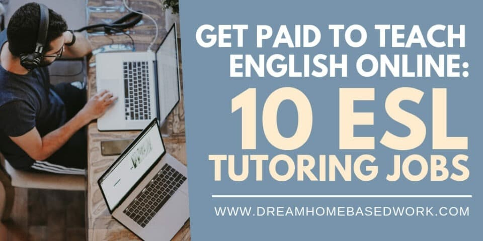 Get Paid to Teach English Online 10 ESL Tutoring Jobs