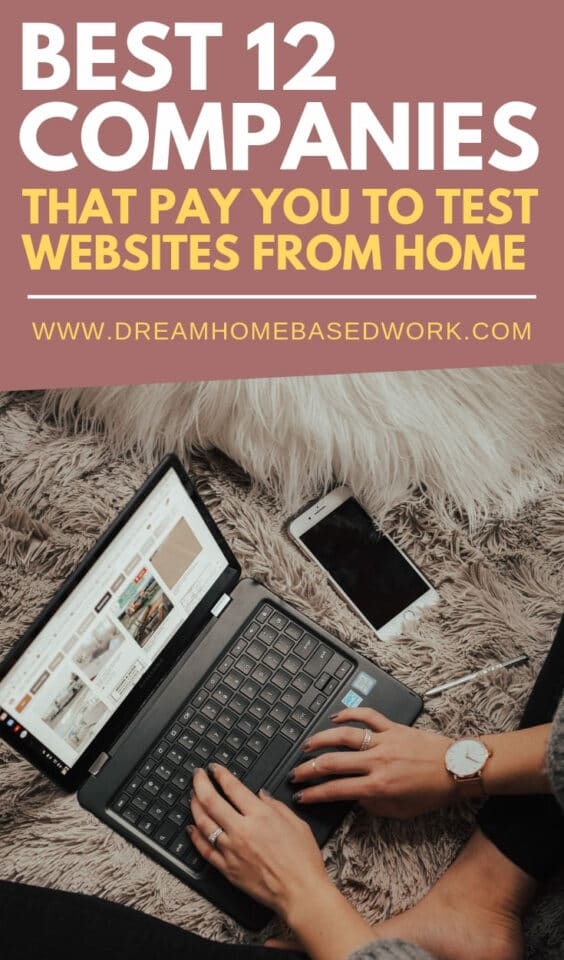 Looking for an easy way to get paid testing websites from home? I have shared 12 legitimate companies that will pay you to be a website tester from home.  #getpaidtotest #websitetesting #websitetestingjobs