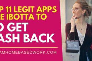 Top 11 Legit Apps Like Ibotta to Get Cash Back